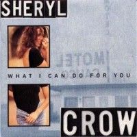Purchase Sheryl Crow - What I Can Do For You (Single)