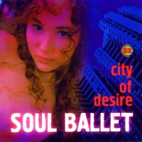 Purchase Soul Ballet - City Of Desire