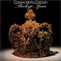 Purchase Steeleye Span - Commoner's Crown (Vinyl)
