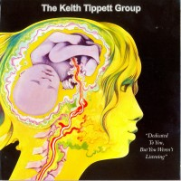 Purchase The Keith Tippett Group - Dedicated To You, But You Weren't Listening (Vinyl)