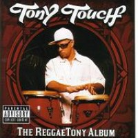 Purchase Tony Touch - The Reggaetony Album