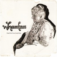 Purchase Wheatus - Hand Over Your Loved Ones