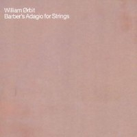 Purchase William Orbit - Barber's Adagio For Strings (Single)