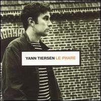 Purchase Yann Tiersen - Le Phare