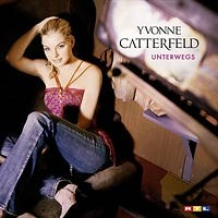 Purchase Yvonne Catterfeld - Unterwegs