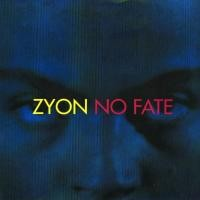 Purchase Zyon - No Fate (The Ultimate Mixes)