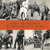 Purchase 10,000 Maniacs - Blind Man's Zoo
