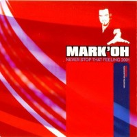 Purchase Mark Oh - Never Stoop That Feeling (CDS)