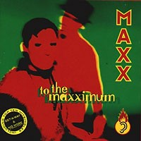 Purchase Maxx - To The Maxximum