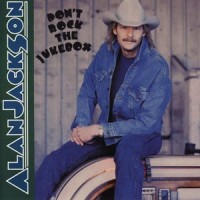 Purchase Alan Jackson - Don't Rock The Jukebox