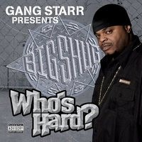 Purchase Big Shug - Gang Starr Presents Big Shug - Who's Hard