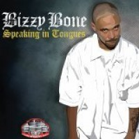 Purchase Bizzy Bone - Speaking In Tongues