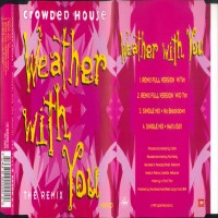 Purchase Crowded House - Weather With You (The Remix) CD5