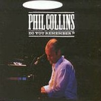 Purchase Phil Collins - Do You Remembe r
