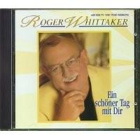 Purchase Roger Whittaker - Ein Schoner Tag Mit Dir