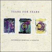 Purchase Tears for Fears - Saturnine Martial And Lunatic