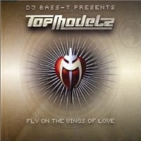 Purchase Topmodelz - Fly On The Wings Of Love