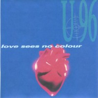 Purchase U96 - Love Sees No Colour