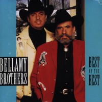 Purchase The Bellamy Brothers - Best Of The Best