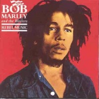 Purchase Bob Marley & the Wailers - Rebel Music