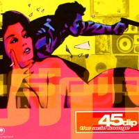 Purchase 45 Dip - The Acid Lounge