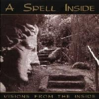 Purchase A Spell Inside - Visions From The Inside