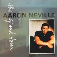 Purchase Aaron Neville - The Grand Tour