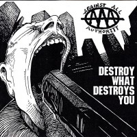 Purchase Against All Authority - Destroy what destroys you