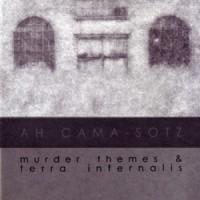 Purchase Ah Cama-Sotz - Murder Themes