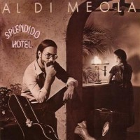 Purchase Al Di Meola - Splendido Hotel