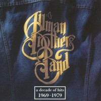 Purchase The Allman Brothers Band - Decade of Hits 1969-1979
