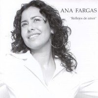 Purchase Ana Fargas - Reflejos De Amor