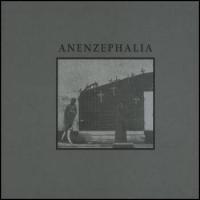 Purchase Anenzephalia - Anenzephalia