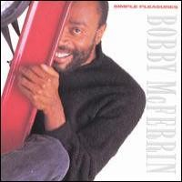 Purchase Bobby McFerrin - Simple Pleasure s