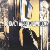 Purchase The Dandy Warhols - Come Down