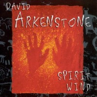 Purchase David Arkenstone - Spirit Wind