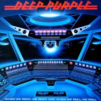 Purchase Deep Purple - When We Rock, We Rock And When We Roll, We Roll (Vinyl)