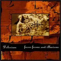 Purchase Delerium - Faces, Forms & Illusions