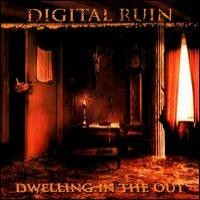 Purchase Digital Ruin - Dwelling In The Out