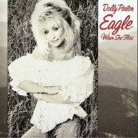 Purchase Dolly Parton - Eagle When She Flies