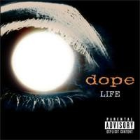 Purchase Dope - Life