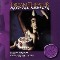 Purchase Dream Theater - When Dream and Day Reunite (Official Bootleg)