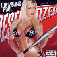Purchase Drowning Pool - Desensitized