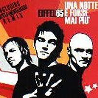 Purchase Eiffel 65 - Una Notte E Forse Mai Piu (Single)