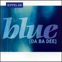 Purchase Eiffel 65 - Blu e (Da Ba De e)