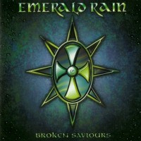 Purchase Emerald Rain - Broken Saviours