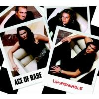 Purchase Ace Of Base - Unspeakable (Maxi)