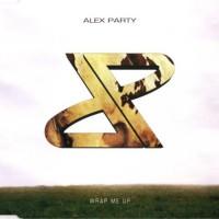 Purchase Alex Party - Wrap Me Up (Maxi)