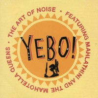 Purchase Art Of Noise - Yebo! (EP)