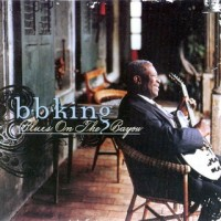 Purchase B.B. King - Blues On The Bayou